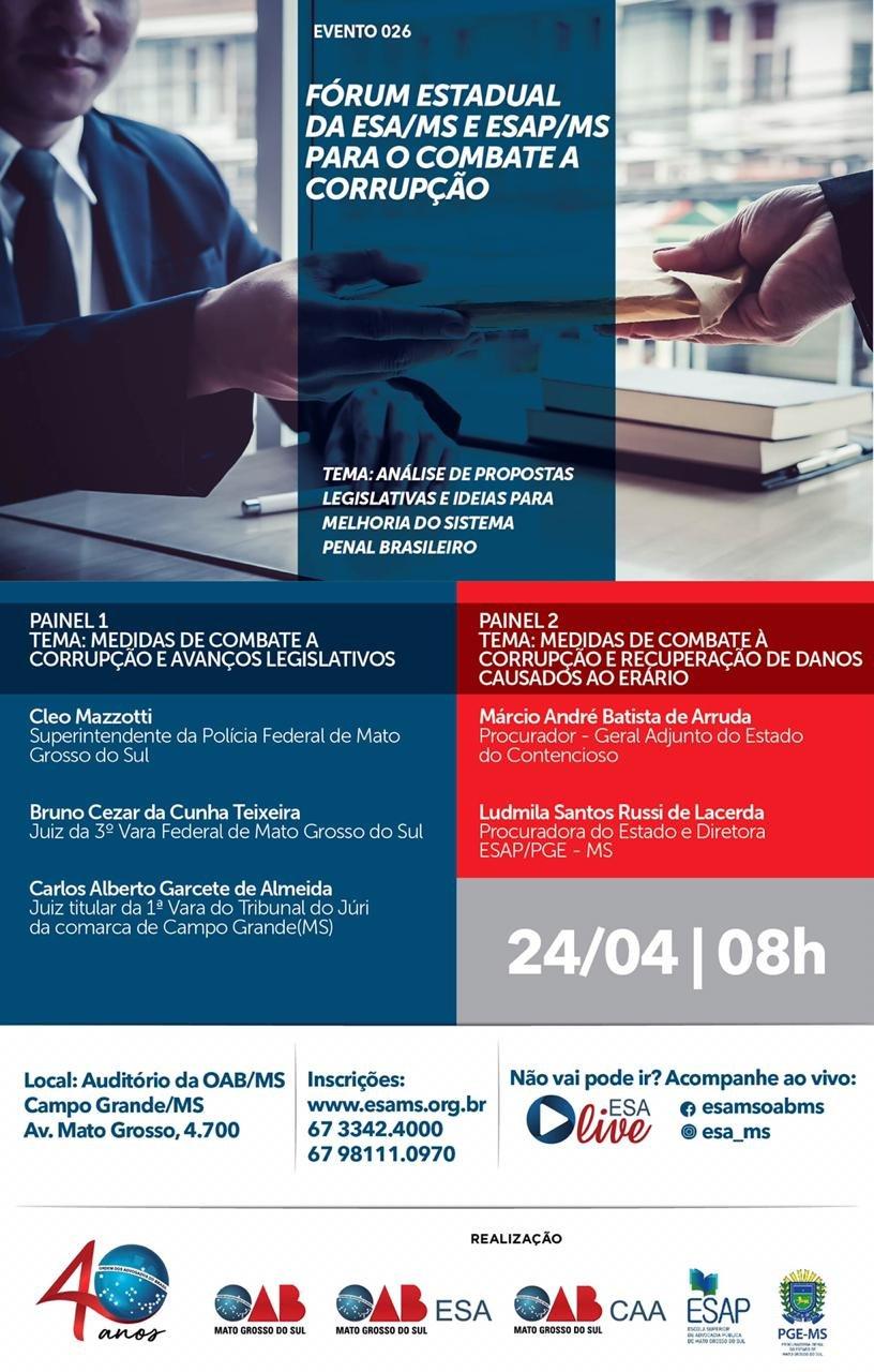 FÓRUM ESTADUAL DA ESA/MS E ESAP/MS PARA O COMBATE A CORRUPÇÃO