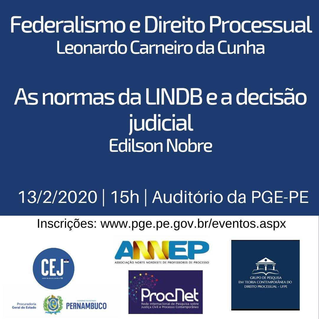 Federalismo e Direito Processual  e As Normas da LINDB e a decisão judicial