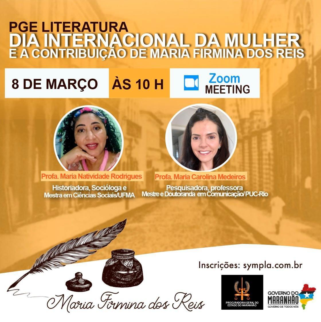 PGE-LITERATURA  DIA INTERNACIONAL DA MULHER E A CONTRIBUIÇÃO DE MARIA FIRMINA DOS REIS